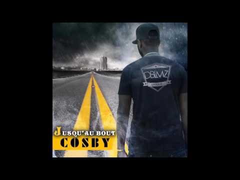 COSBY - Jusqu'au Bout (Son officiel)