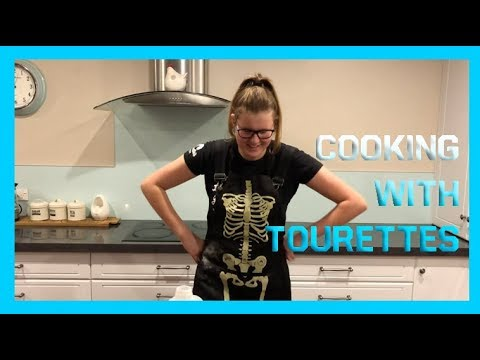 COOKING WITH TOURETTES