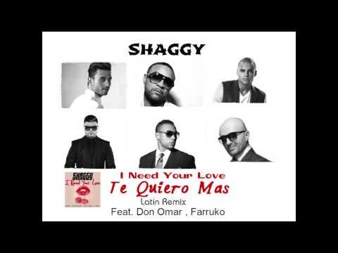 Letra Te quiero más (Latin Remix) Shaggy Ft Don Omar, Farruko, Mohombi y o