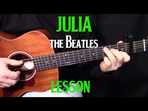 how to play Julia by The Beatles_John Lennon – acoustic guitar lesson