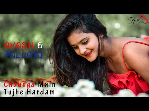 CHAHUNGA MAIN TUJHE HAR DAM HEART TOUCHING LOVE STORY BY ATTITUDE LOVE 2019 ft. pallabi kar