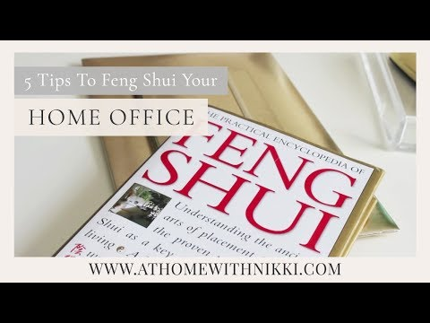 5 Tips To Feng Shui Your Home Office