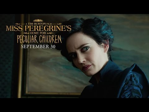 Miss Peregrine's Home for Peculiar Children (TV Spot 'It's Time to Be Peculiar')