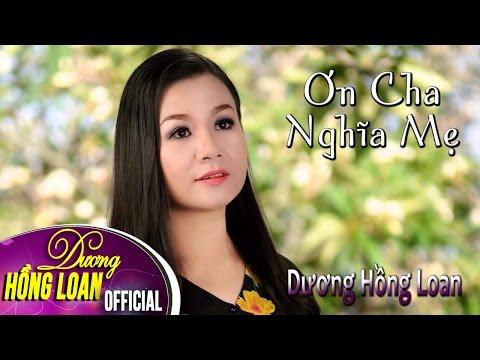 Album Dương Hồng Loan - Ơn Cha Nghĩa Mẹ
