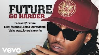 Future – Go Harder