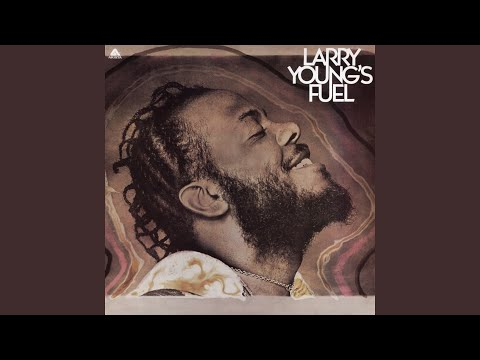 Larry Young – Larry Young's Fuel (Full Album)