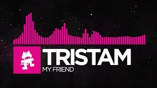 Tristam - My Friend