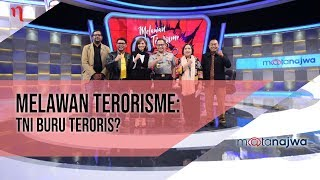 Video Mata Najwa Part 7 - Melawan Terorisme: TNI Buru Teroris? MP3, 3GP, MP4, WEBM, AVI, FLV September 2018