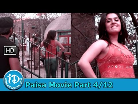 Paisa Movie Part 4/12 - Nani, Catherine Tresa, Siddhika Sharma