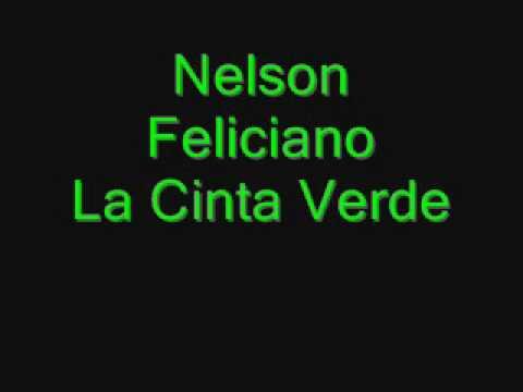 La cinta verde - Nelson Feliciano