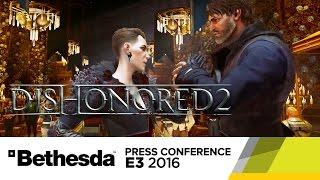 Dishonored 2 – Official E3 Gameplay Trailer by GameSpot