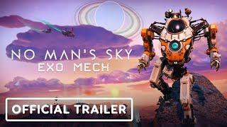 No Man's Sky: Exo Mech Update - Official Reveal Trailer by IGN