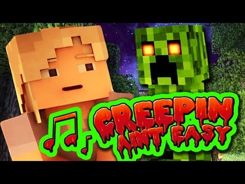 Minecraft Song 'creepin' Ain't Easy' Animated Minecraft Music Video
