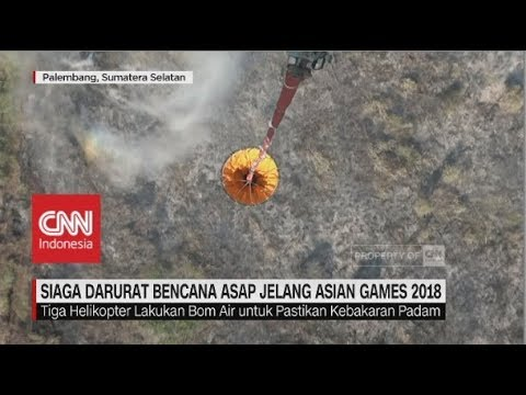 Siaga Darurat Bencana Asap Jelang Asian Games 2018