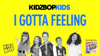 Video KIDZ BOP Kids - I Gotta Feeling (KIDZ BOP Ultimate Hits) MP3, 3GP, MP4, WEBM, AVI, FLV Desember 2018