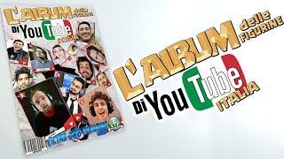 L'ALBUM DELLE FIGURINE DI YOUTUBE ITALIA?