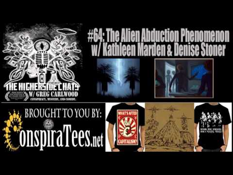 Higherside Chats 64: The Alien Abduction Phenomenon w/ Kathleen Marden & Denise Stoner