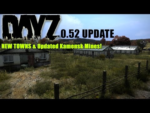 updated - With the DayZ SA 0.52 Update some new towns have appeared in the north! 0.52 Showcase video: http://youtu.be/Vl75NOZRR_c If you enjoy these videos and would like to see more show your support ...