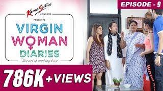 Video Virgin Woman Diaries - Mummy ji Ghar Pe Hai  | EP 09 | Kabir Sadanand | FrogsLehren | HD MP3, 3GP, MP4, WEBM, AVI, FLV November 2017
