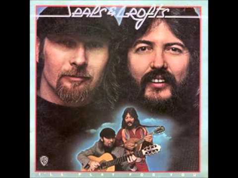 Seals & Crofts - I'll Play For You