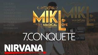 Download Lagu Mikl - Conquete Mp3