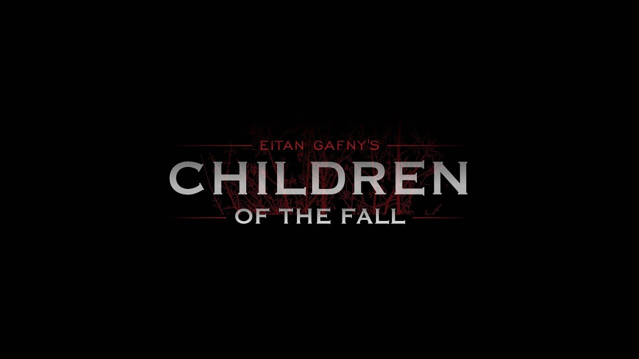 Children of the Fall - Official 2017 Trailer