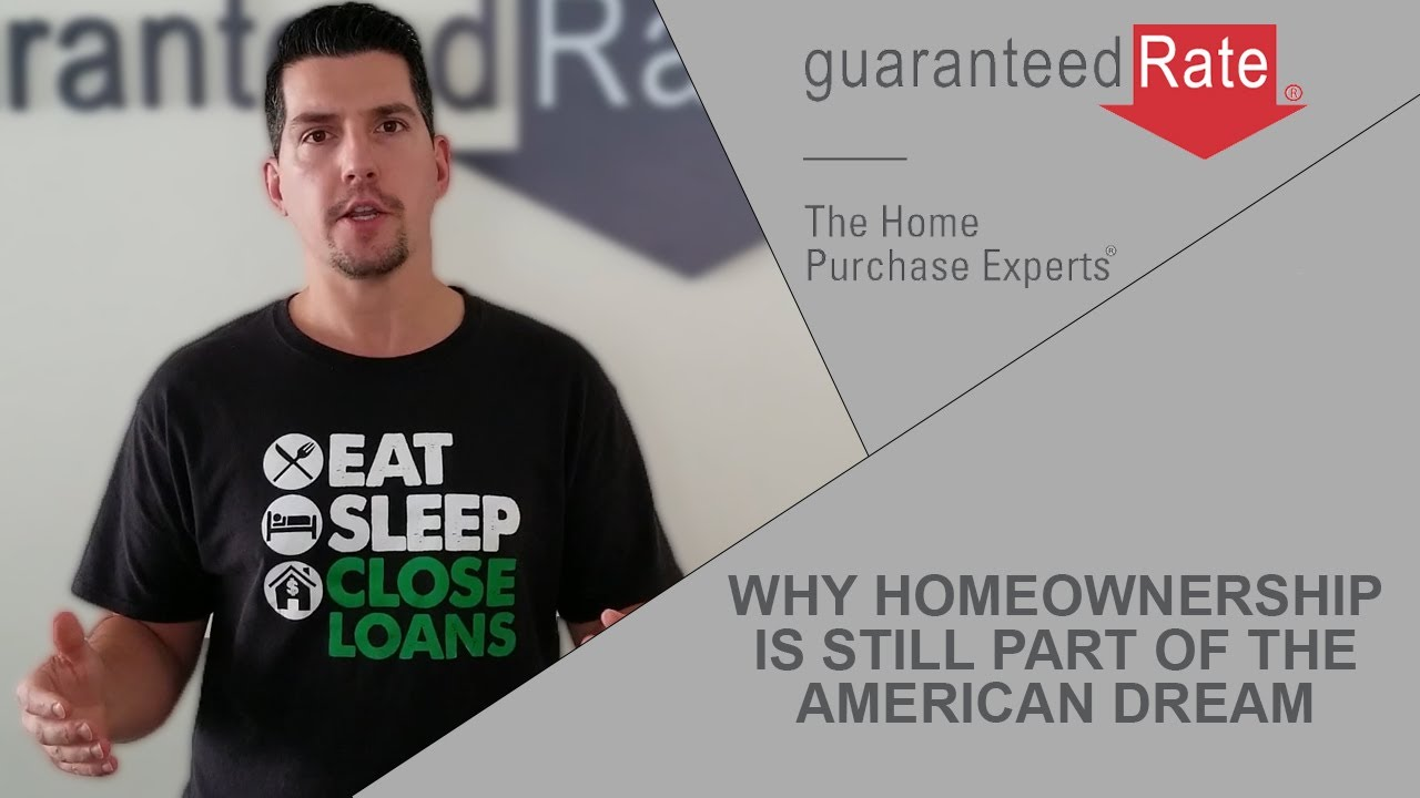 Why Homeownership Is Still Part of the American Dream