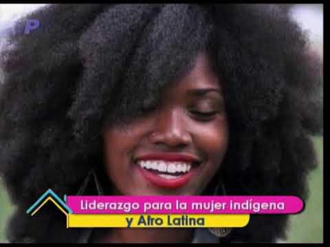 Ser Mejores: Liderazgo para la mujer indígena y Afro Latina