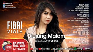 "Video FIBRI VIOLA "" DIUJUNG MALAM "" Official Music Video #music MP3, 3GP, MP4, WEBM, AVI, FLV Maret 2018"
