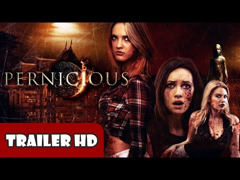 Pernicious (2015) Trailer HD