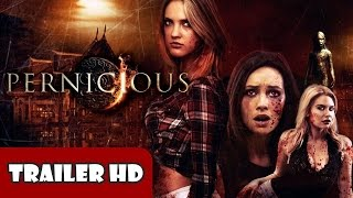 Nonton Pernicious  2015  Trailer Hd Film Subtitle Indonesia Streaming Movie Download