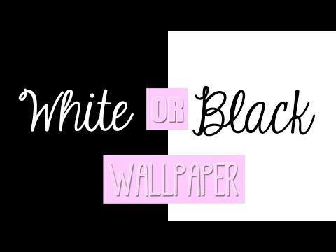 +Black or White Wallpaper