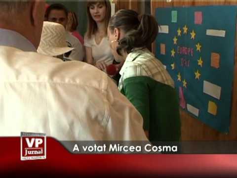 A votat Mircea Cosma