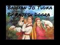 Latest Himachali Traditional Song 2017// INNA BADIYAN JO TUDKA LAYAN// Rajesh Dogra Palampur