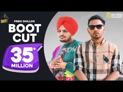 Boot Cut : Prem Dhillon | Sidhu Moose Wala (Full Video) | Tdot Films | SanB Latest Punjabi Song 2019