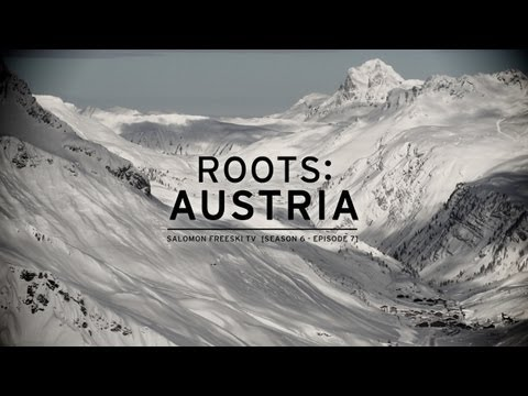 Salomon Freeski TV S6 E08: Roots: Austria