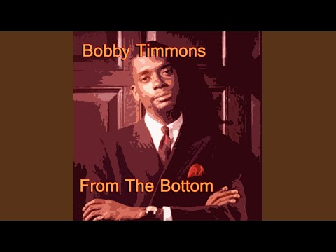 Bobby Timmons Trio – From The Bottom (Full Album)