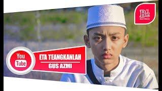 ETA TERANGKANLAH VERSI SANTRI ( Spesial 17 Agustus ) Gus Azmi Jadi Reporter.