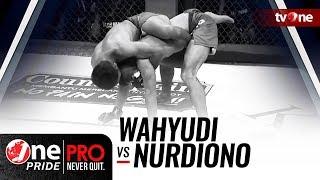 Video [HD] Wahyudi vs Nurdiono - One Pride MMA - Bantamweight Ranking Fight MP3, 3GP, MP4, WEBM, AVI, FLV November 2018