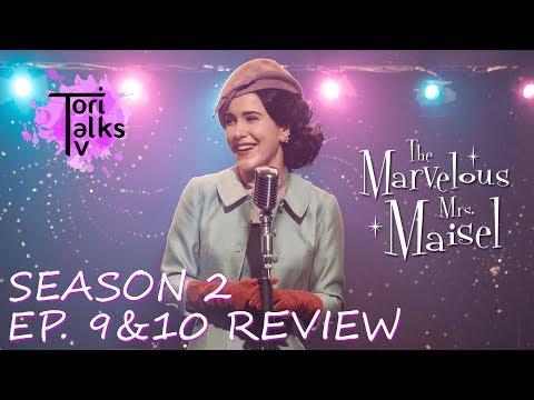 The Marvelous Mrs. Maisel: Season 2 Episodes 9 & 10 - Recap & Review