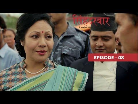 Singha Durbar, Ep:08
