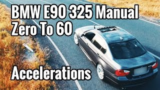 5. BMW E90 325i Manual 0-60 MPH Acceleration Launch 0-100KPH - EP#5