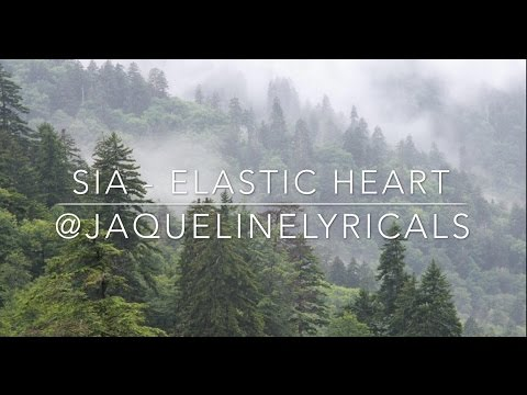 Sia - Elastic Heart [LYRiCS]