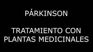 Tratamiento con plantas medicinales #53 Tratamiento con plantas medicinales para el Párkinson. http://blog.terapiasanergia.com/2017/05/parkinson-tratamiento-...