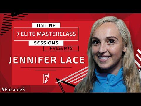 7 Elite Academy Online Masterclass EP 5 - Jennifer Lace