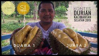 Video Menikmati Durian Si Tapai & Si Penganten, Sang Juara 1 & 2 Kontes Durian Kalimantan Selatan 2019 MP3, 3GP, MP4, WEBM, AVI, FLV Juni 2019