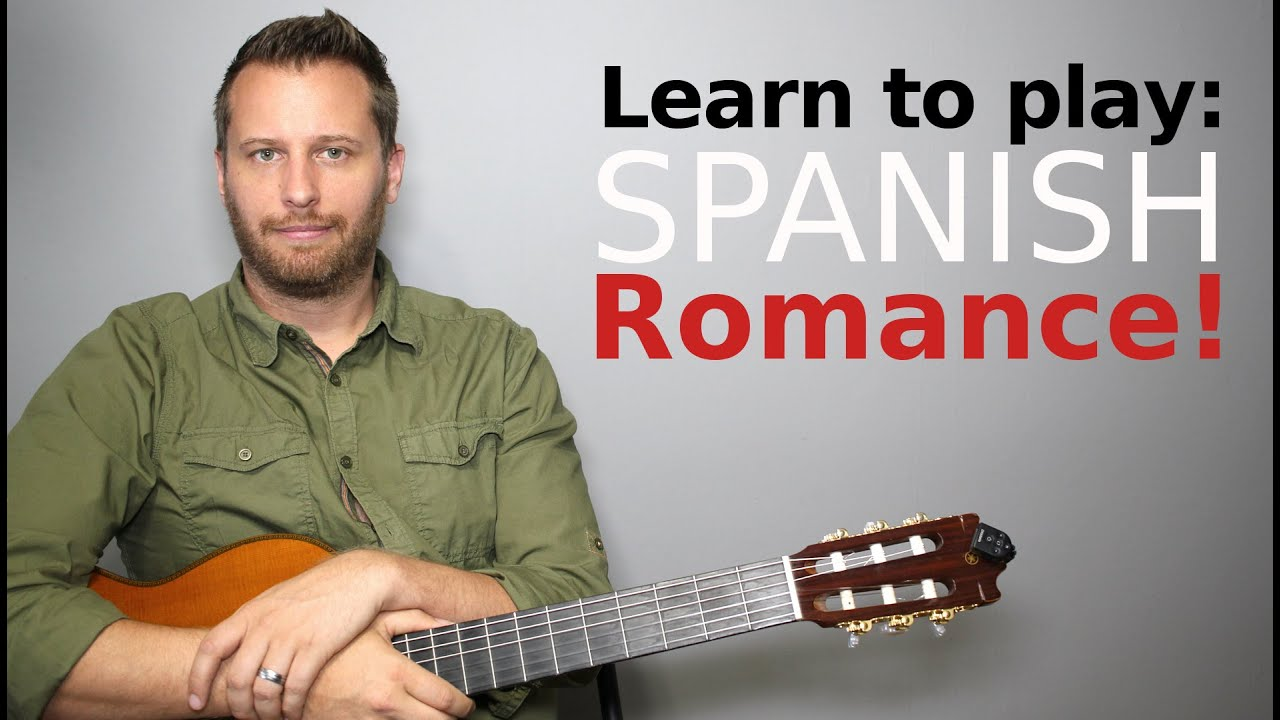 Spanish Romance – Guitar Tutorial with TAB!