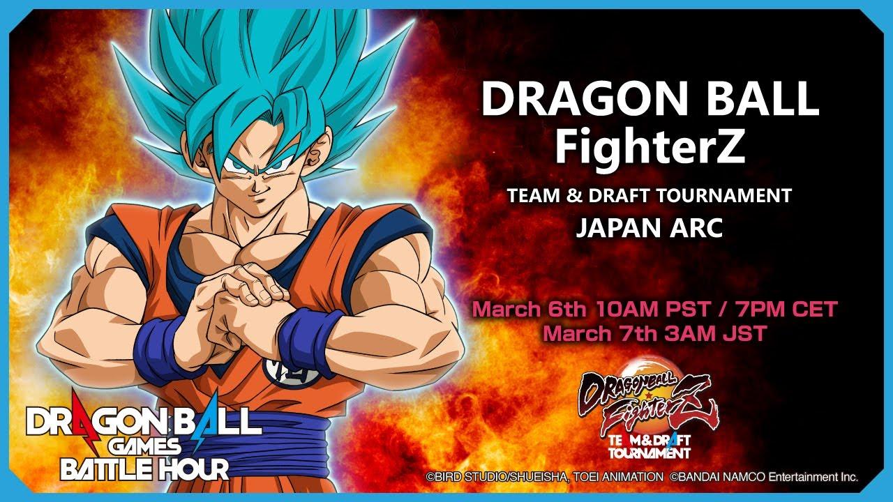 DRAGON BALL Games Battle Hour: DRAGON BALL FighterZ TEAM & DRAFT TOURNAMENT: JAPAN ARC