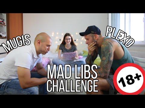 Mad Libs Challenge 18+ @Plexo a @Mugis