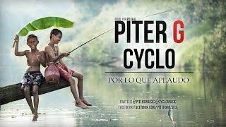 PiterG  Por lo que aplaudo Con Cyclo Prod. por PiterG